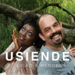 VIDEO : Gilad and Wendy – Usiende