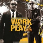 VIDEO : Wyre & DJ Protege – Work and Play