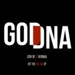 DOWNLOAD: Josh SB × Ruyonga – God DNA