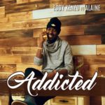 VIDEO: Addicted – Eddy Kenzo ft. Alaine