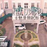 VIDEO: 6AM in Nairobi – Flex D'Paper