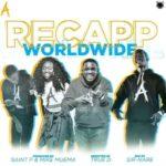 VIDEO : Recapp – Worldwide