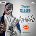 DOWNLOAD: Nkwatako (remix) – Sheebah ft. Solidstar
