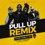 DOWNLOAD Pull Up (remix) – Voltage Music ft. Wyre & Gabu