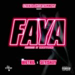 DOWNLOAD: Faya – BigTril ft. Seyi Shay