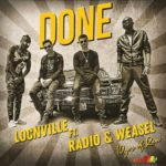 DOWNLOAD: Done – Locnville ft. Radio & Weasel