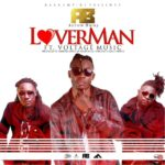 VIDEO : Arrow Bwoy Ft. Voltage Music – Lover Man