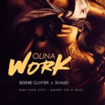 DOWNLOAD: Olina Work – Beenie Gunter & Skales