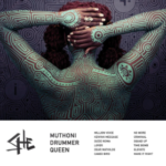 Muthoni the Drummer Queen releases new video and album art work