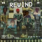 DOWNLOAD : Sauti Sol Ft. Khaligraph Jones – Rewind