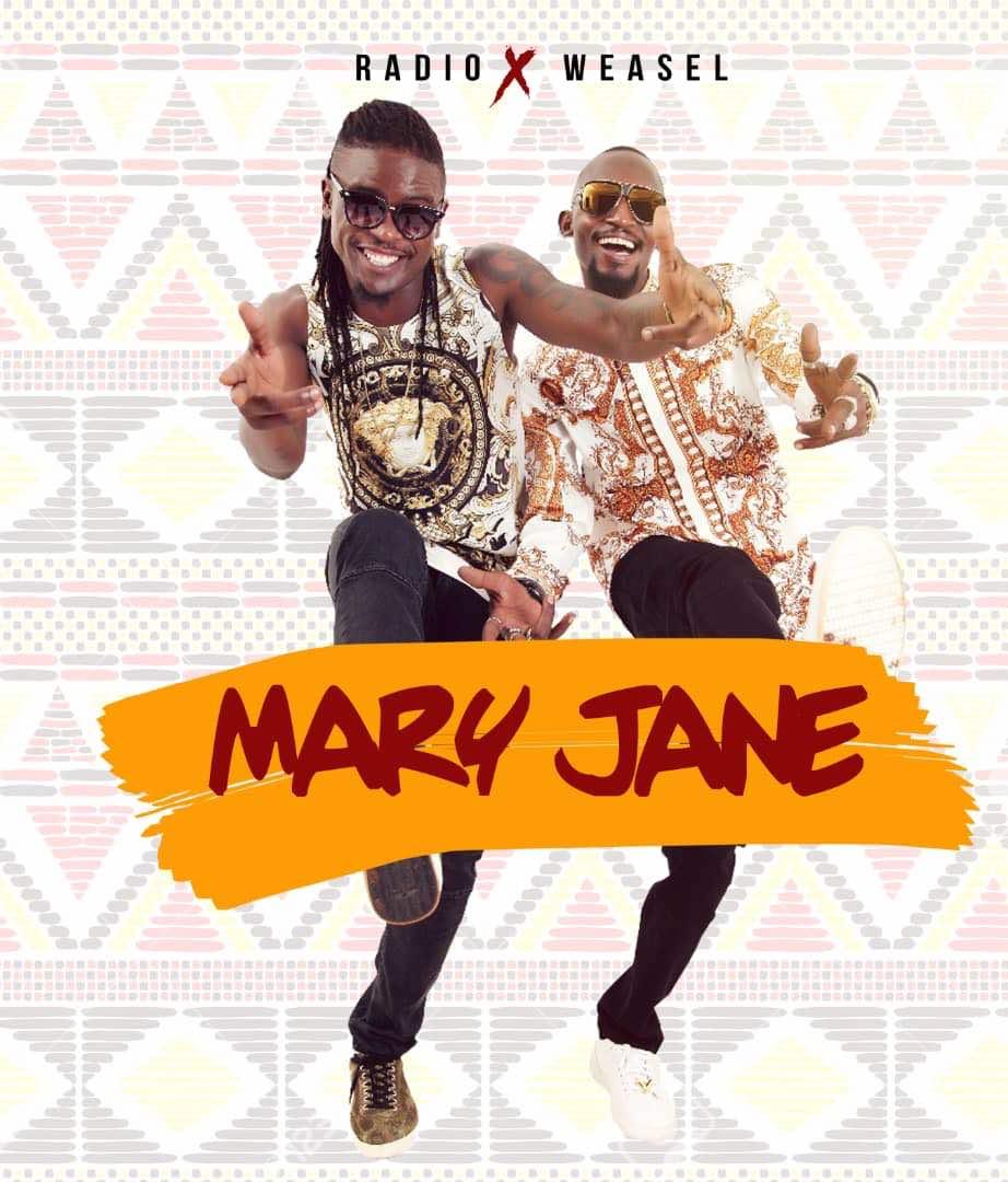 DOWNLOAD: Mary Jane - Radio & Weasel - Notjustok East Africa