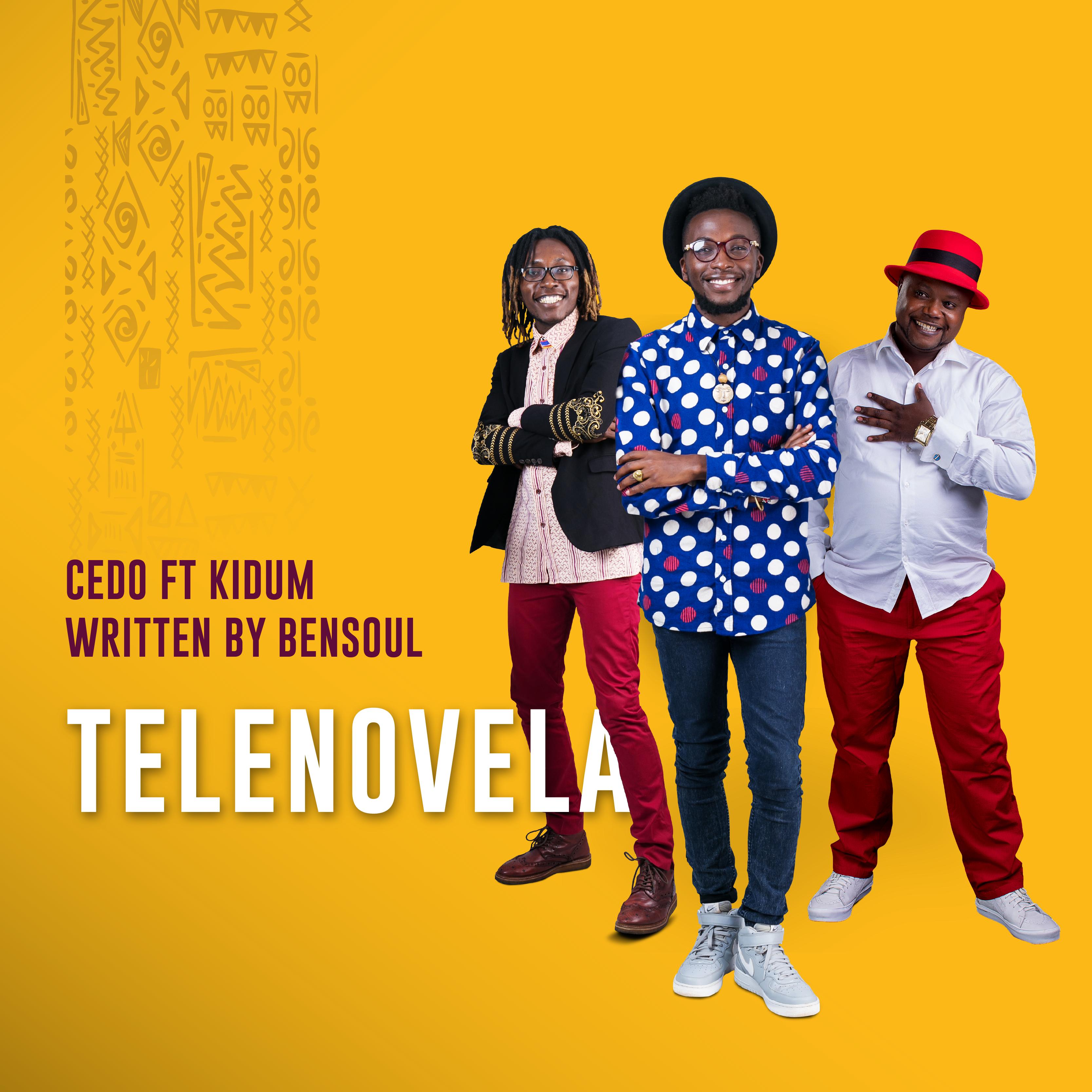 DOWNLOAD : Cedo Ft  Kidum - Telenovela - Notjustok East Africa