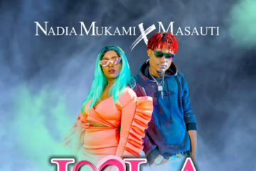 VIDEO: Nadia Mukami Ft. Masauti - Lola
