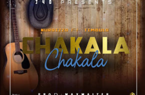 Nurdizzo Ft. Timbulo - Chakala Chakala| MP3 Download