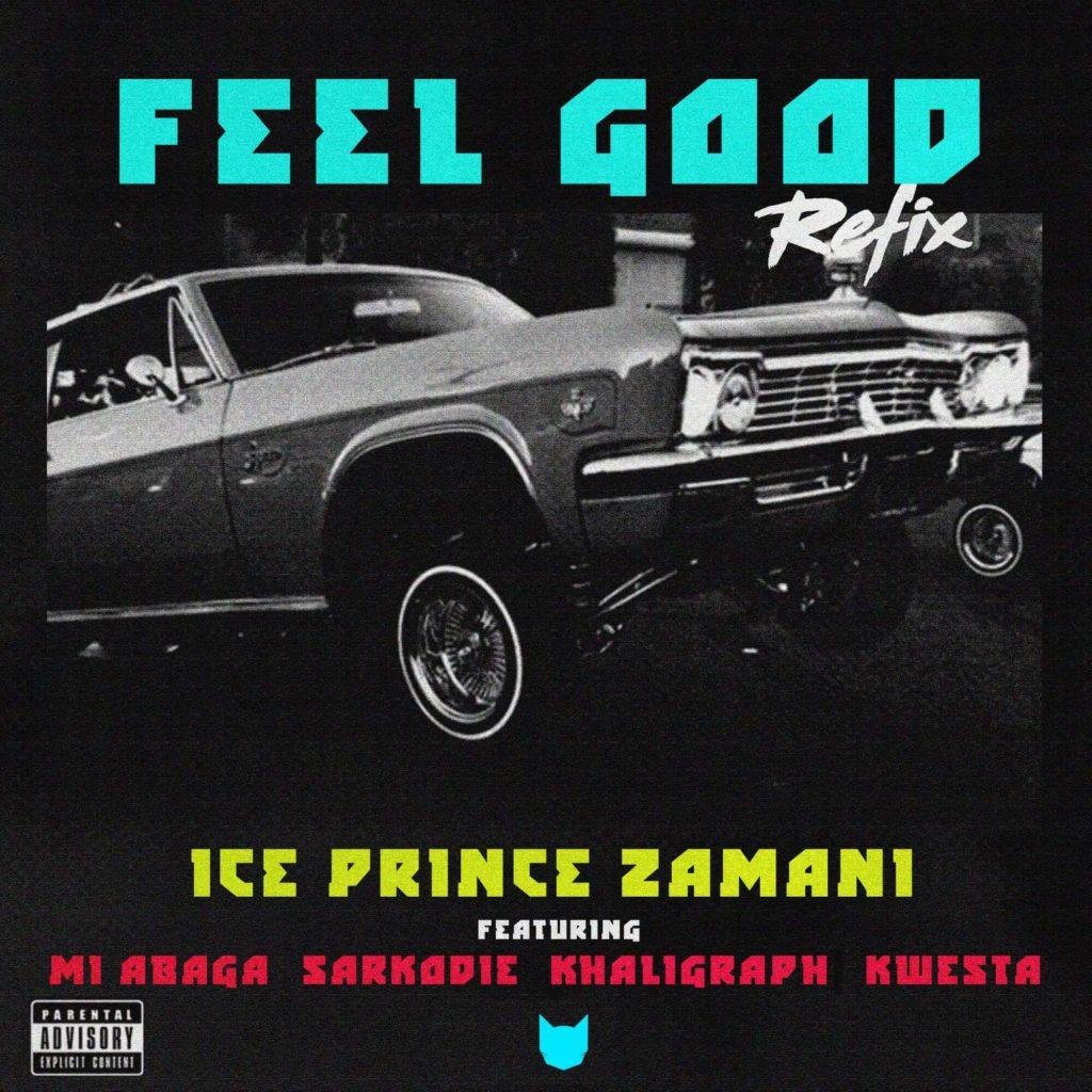 Ice Prince Ft. Khaligraph, M.I, Sarkodie, Kwesta - Feel Good remix|