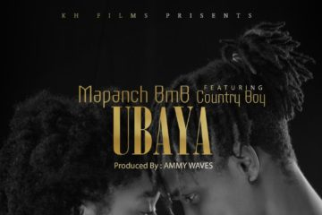 Mapanch BMB Ft. Country Boy - Ubaya| Stream Video