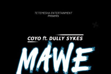 Coyo Ft. Dully Sykes - Mawe| Download MP3