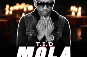 T.I.D - Mola | Download MP3