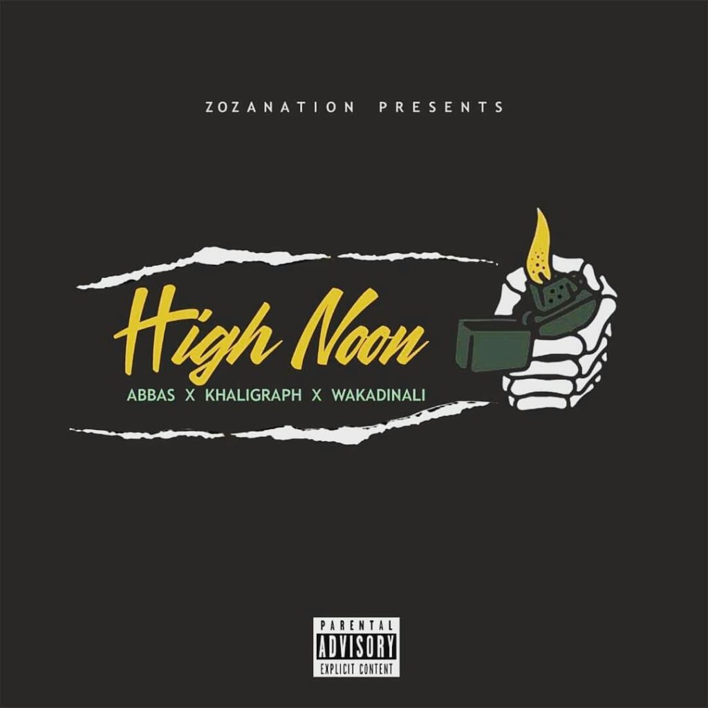Abbas Kubaff x Khaligraph Jones x Wakadinali - High Noon | Stream Audio