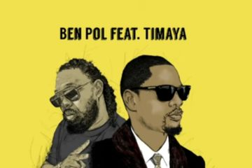 Ben Pol Ft. Timaya - Sana| Download MP3