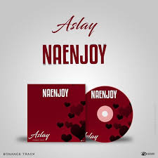 Aslay - Naenjoy