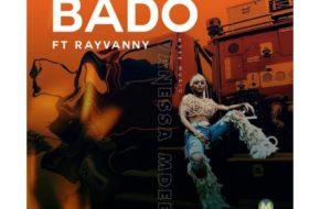 Vanessa Mdee Ft. Rayvanny - Bado | Stream Video