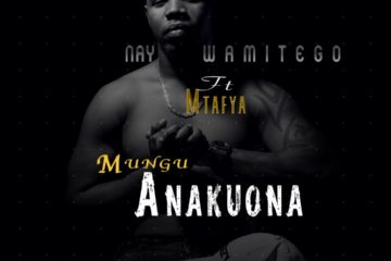 Nay Wa Mitego ft. Mtafya - Mungu Anakuona