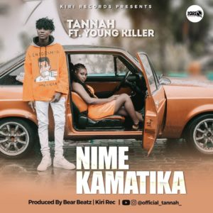 Tannah ft. Young Killer - Nimekamatika