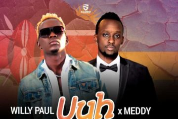 Willy Paul ft. Meddy - Uuh Mama