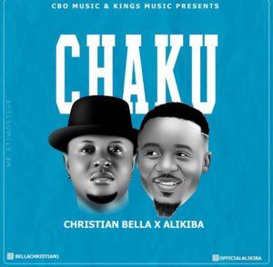 Christian Bella ft. Alikiba - Chaku