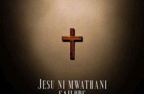 Sailors - Jesu Ni Mwathani