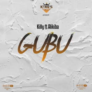 Killy ft. Alikiba - Gubu