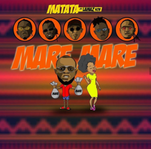 Matata ft. Lamaz Span K.O.B - Mare Mare
