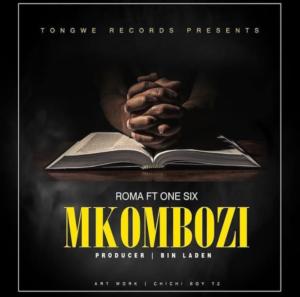 Roma ft. One Six - Mkombozi
