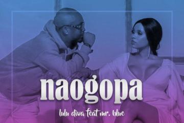 Lulu Diva ft. Mr. Blue - Naogopa