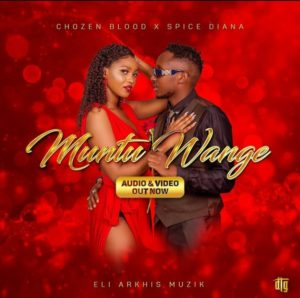Spice Diana ft. Chozen Blood - Muntu Wange