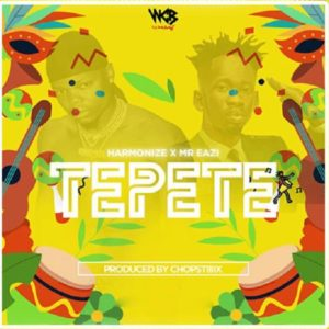 Harmonize ft. Mr. Eazi - Tepete