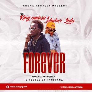 King Omixsa ft. Amber Lulu - Forever