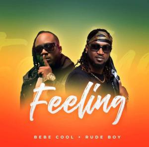 Bebe Cool ft. Rudeboy - Feeling