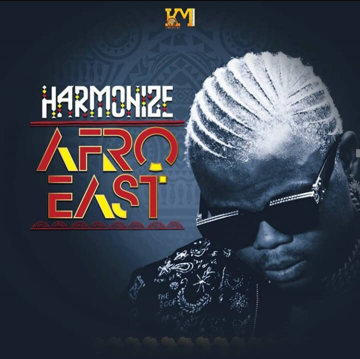 Harmonize - Afro East Album