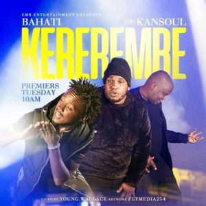 Bahati ft. The Kansoul - Kerembe