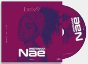 Belle 9 - Umefanana Nae