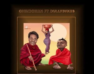 ChindoMan ft. Dully Sykes – Maasai