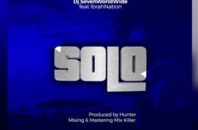 DJ Seven ft. Ibrahnation - Solo