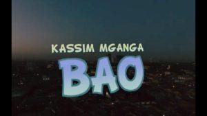 Kassim Mganga - Bao