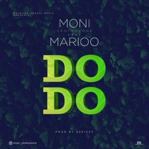 Moni Centrozone ft. Marioo – Dodo