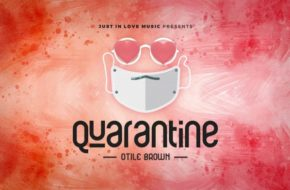 Otile Brown - Quarantine