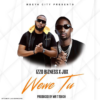 Izzo Bizness ft. Jux - Wewe Tu