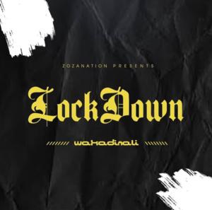 Wakadinali - Lockdown