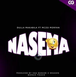 Dulla Makabila Ft. Mczo Morfan - Nasema